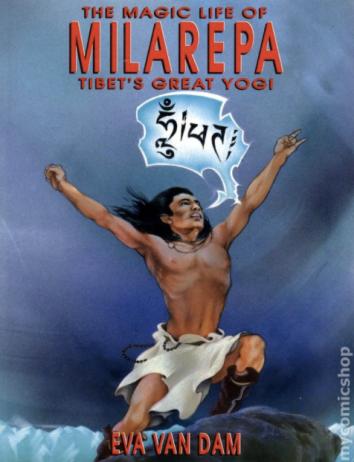 The Magic Life of Milarepa Tibet's Great Yogi, 1991.